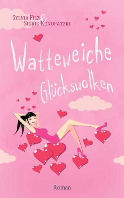 Cover: Watteweiche Glückswolken