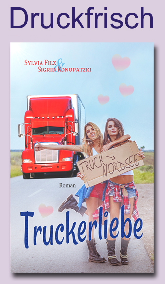 Druckfrisch: Truckerliebe